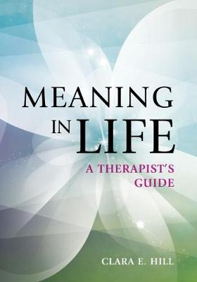 Meaning in Life: A Therapist's Guide (Paperback)