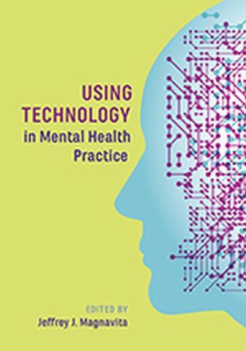 Using Technology in Mental Health Practice (Hardback)