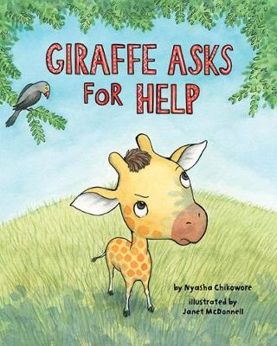 Giraffe Asks For Help (Hardback)