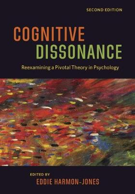 Cognitive Dissonance: Reexamining a Pivotal Theory in Psychology (Paperback)