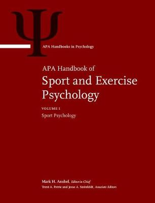 APA Handbook of Sport and Exercise Psychology: Volume 1: Sport Psychology; Volume 2: Exercise Psychology - APA Handbooks in Psychology (Hardback)