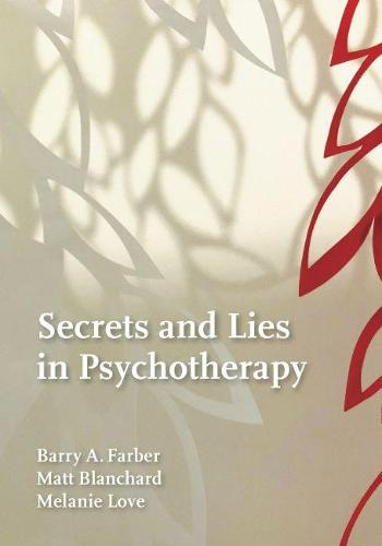 Secrets and Lies in Psychotherapy (Hardback)