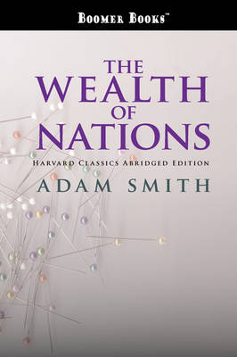 The Wealth of Nations abridged (Paperback)