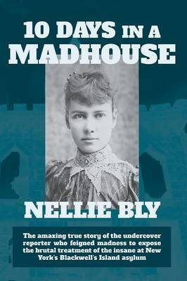 Ten Days in a Madhouse (Paperback)