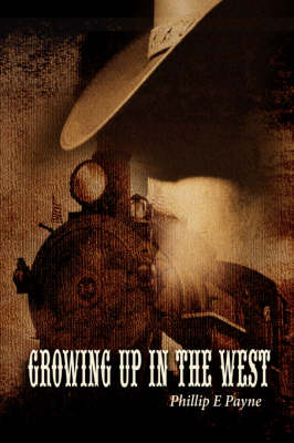 Growing Up in the West (Hardback)