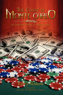 The Count $ in Monte Carlo: An Insider's Look at Casino Life (Paperback)