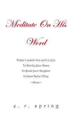 Meditate on His Word (Paperback)
