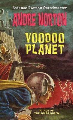 Voodoo Planet [Solar Queen Series] (Hardback)