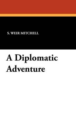 A Diplomatic Adventure (Paperback)