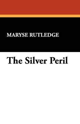 The Silver Peril (Paperback)