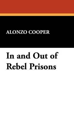 In and Out of Rebel Prisons (Paperback)