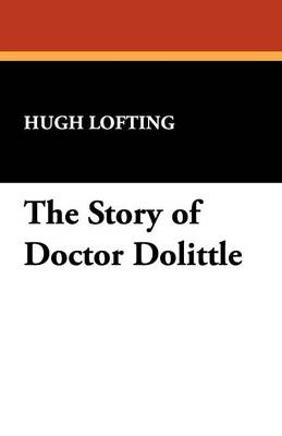 The Story of Doctor Dolittle (Paperback)