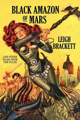 Black Amazon of Mars and Other Tales from the Pulps (Paperback)