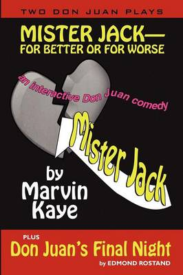 Mister Jack -- For Better or for Worse: Two Don Juan Plays (Paperback)