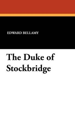 The Duke of Stockbridge (Paperback)