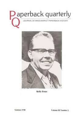 Paperback Quarterly (Vol. 3 No. 2) Summer 1980 (Paperback)