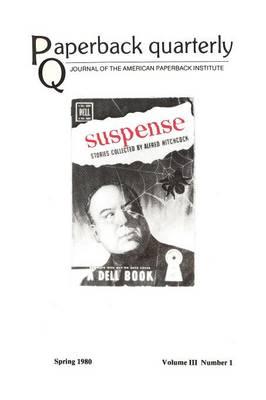 Paperback Quarterly (Vo. 3 No. 1) Spring 1980 (Paperback)