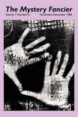 The Mystery Fancier (Vol. 7 No. 6) November-December 1983 (Paperback)