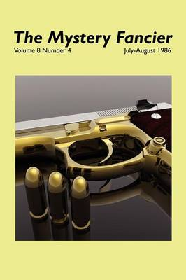 The Mystery Fancier (Vol. 8 No. 4) July-August 1986 (Paperback)
