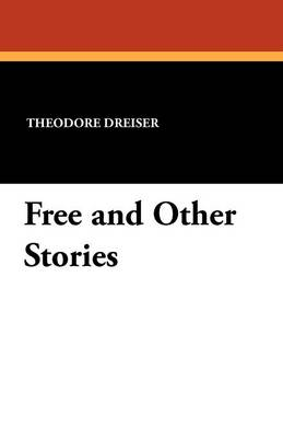 Free and Other Stories (Paperback)