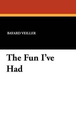 The Fun I've Had (Paperback)