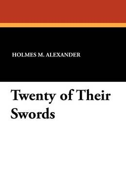 Twenty of Their Swords (Paperback)