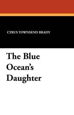 The Blue Ocean's Daughter (Paperback)