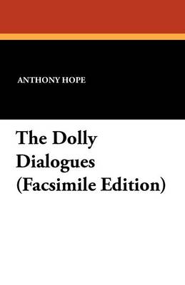 The Dolly Dialogues (Facsimile Edition) (Paperback)