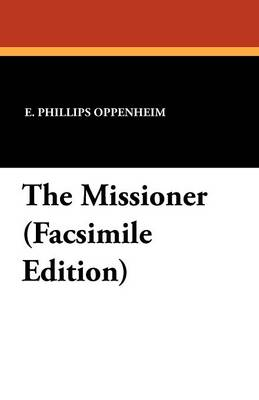 The Missioner (Facsimile Edition) (Paperback)