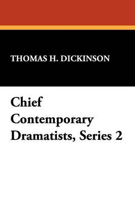 Chief Contemporary Dramatists, Series 2 (Paperback)