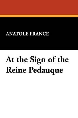 At the Sign of the Reine Pedauque (Paperback)