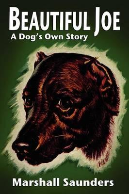 Beautiful Joe: A Dog's Own Story (Paperback)