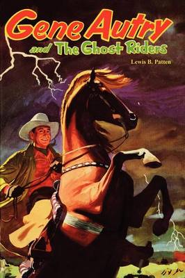 Gene Autry and the Ghost Riders (Paperback)
