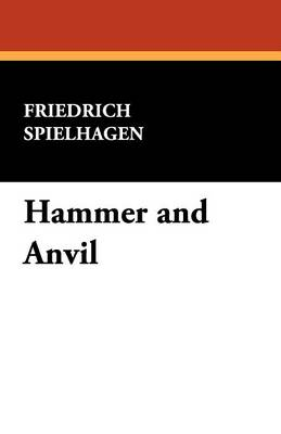 Hammer and Anvil (Paperback)