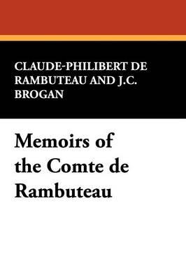 Memoirs of the Comte de Rambuteau (Paperback)