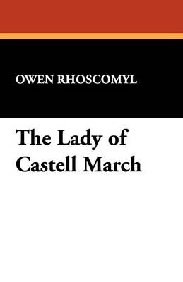The Lady of Castell March (Paperback)