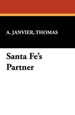 Santa Fe's Partner (Paperback)