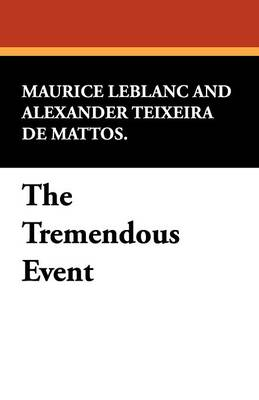 The Tremendous Event (Paperback)