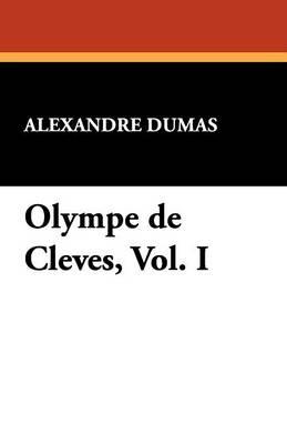 Olympe de Cleves, Vol. I (Paperback)