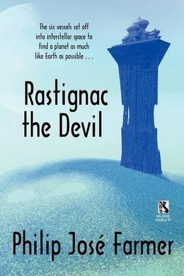 Rastignac the Devil / Despoilers of the Golden Empire (Wildside Double) (Paperback)