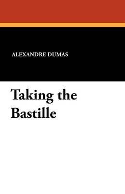 Taking the Bastille (Paperback)