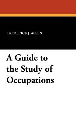 A Guide to the Study of Occupations (Paperback)