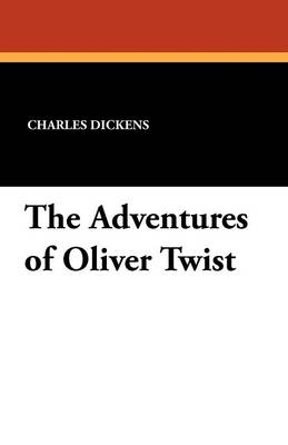 The Adventures of Oliver Twist (Paperback)