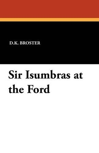 Sir Isumbras at the Ford (Paperback)