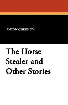 The Horse Stealer and Other Stories (Paperback)