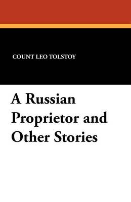 A Russian Proprietor and Other Stories (Paperback)