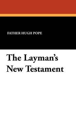 The Layman's New Testament (Paperback)