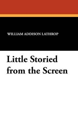 Little Storied from the Screen (Paperback)