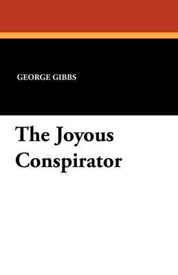 The Joyous Conspirator (Paperback)
