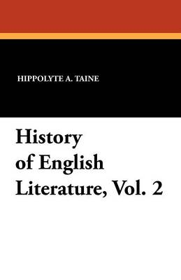 History of English Literature, Vol. 2 (Paperback)